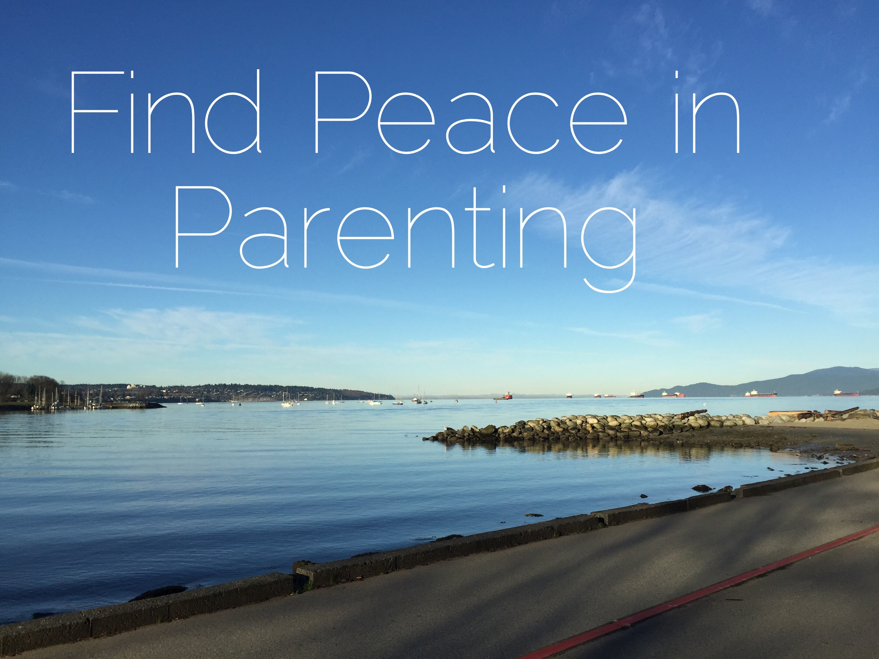 Finding Peace in Parenting